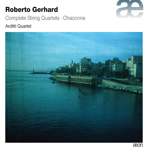 Gerhard: Complete String Quartets & Chaconne by Various Artists
