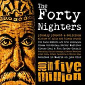 One in Five Million by The Forty Nighters