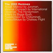 Crammed Global Soundclash (The 2003 Remixes) by Various Artists