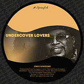Undercover Lovers by Enois Scroggins