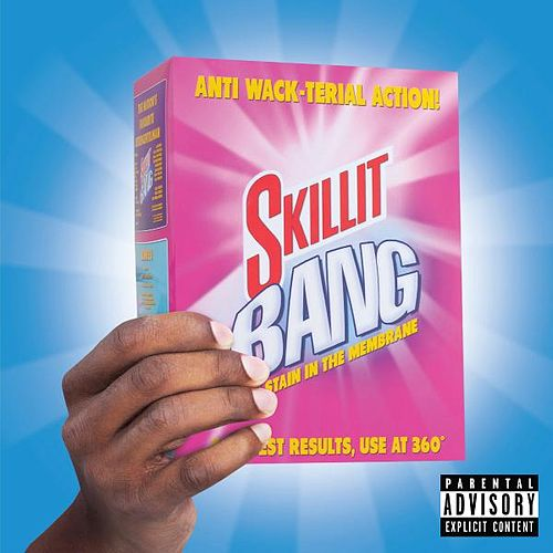 Skillit Bang by S'Killit