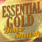 Essential Gold - Disco Smash by Various Artists
