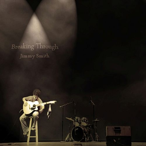 Breaking Through - EP by Jimmy Smith