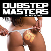 Dubstep Masters Vol. 1 (Best of Top Electronic Dance Hits, Dub, Brostep, Electrostep, Psystep, Chillstep, Rave Anthems) by Various Artists