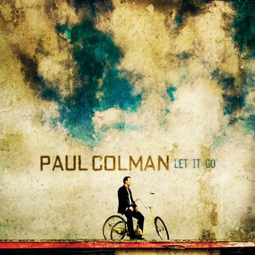 Let It Go by Paul Colman
