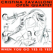 When You Go Yes Is Yes! by Cristina Zavalloni Open Qua...