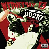 Transylvania 90210 by Wednesday 13