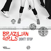 Don't Stop by Brazilian Girls