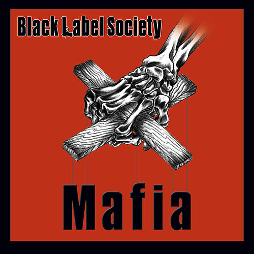 Mafia by Black Label Society