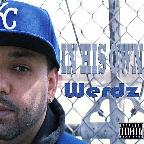 In His Own Werdz by Werdz