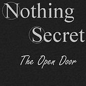 The Open Door by Nothing Secret