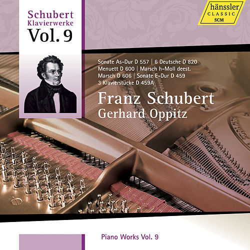 Schubert: Piano Works, Vol. 9 von Gerhard Oppitz
