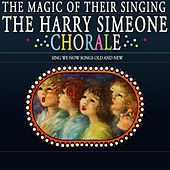 The Magic Of Their Singing by Harry Simeone Chorale