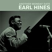 Another Monday Date by Earl Fatha Hines