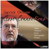 Close Connections by Garrick Ohlsson