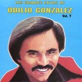 Los Grandes Exitos de Odilio González: Vol. 7 by Odilio González