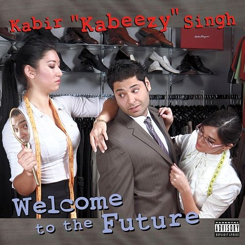 Welcome to the Future by Kabir Singh