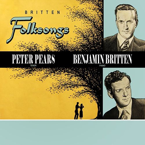 Britten Folksongs by Benjamin Britten