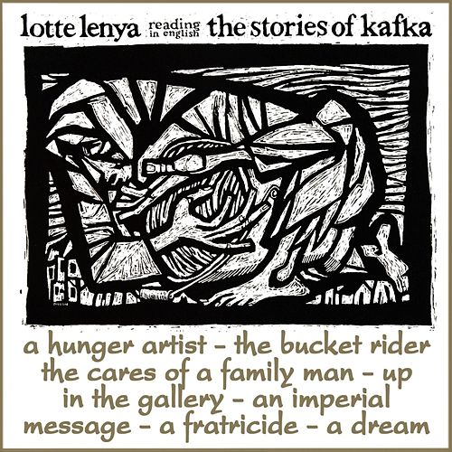 The Stories Of Kafka by Lotte Lenya