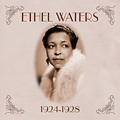 1924-1928 by Ethel Waters