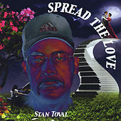 Spread the Love by Stan Toval