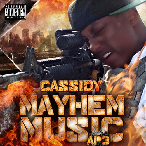 Mayhem Music  AP3 by Cassidy