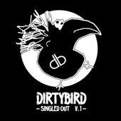 Dirtybird Singled Out Vol. 1 von Various Artists
