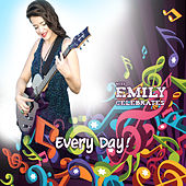Every Day! by Miss Emily