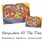 Everywhere All the Time by Michael Bocian