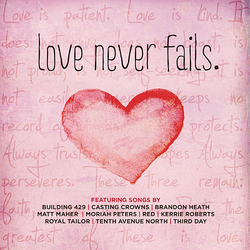Love Never Fails by Various Artists