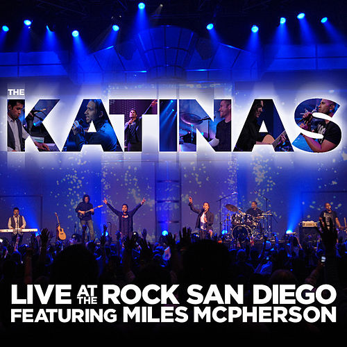 Live At The Rock San Diego by The Katinas