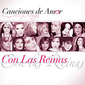 Canciones De Amor... Con Las Reinas by Various Artists
