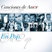 Canciones De Amor... En Pop by Various Artists