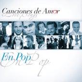 Canciones De Amor... En Pop by Various Artists