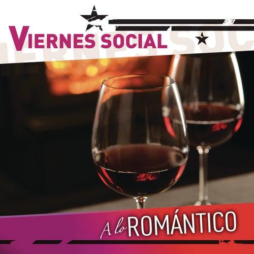Viernes Social... A Lo Romántico by Various Artists
