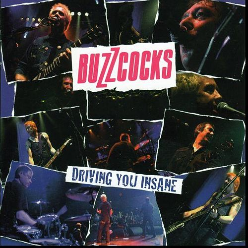Driving You Insane by Buzzcocks