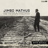 White Buffalo by Jimbo Mathus