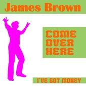 I've Got Money by James Brown