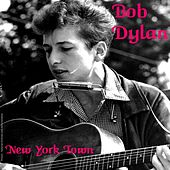 New York Town von Bob Dylan