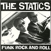 Punk Rock and Roll by The Statics