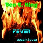 Fever by Ben E. King