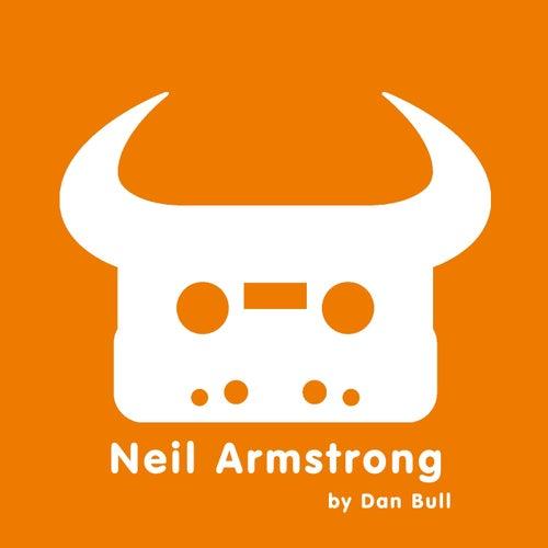 Neil Armstrong by Dan Bull