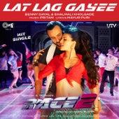 Lat Lag Gayee by Pritam