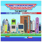 Chiptopia: The Best of 8 Bit Weapon & ComputeHer by Various Artists