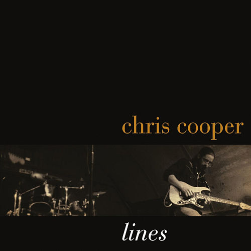 Lines by Chris Cooper