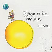 Trying to Kiss the Sun by RPWL