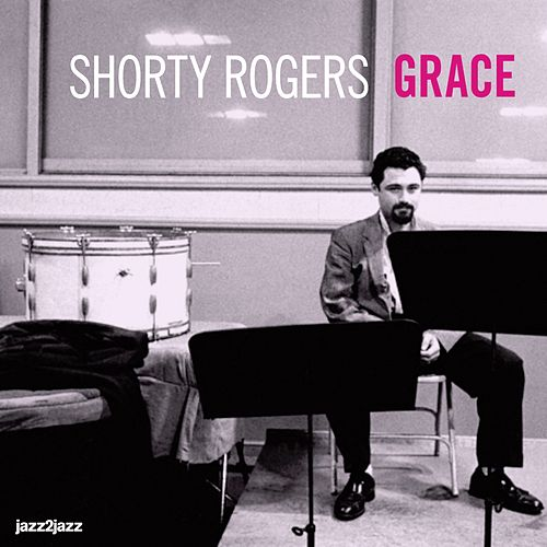 Grace by Shorty Rogers