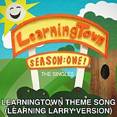 LearningTown Theme Song - Learning Larry Version (feat. Greg Benson) by LearningTown Cast