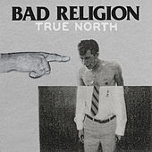 True North von Bad Religion