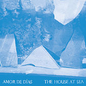 The House at Sea by Amor de Días
